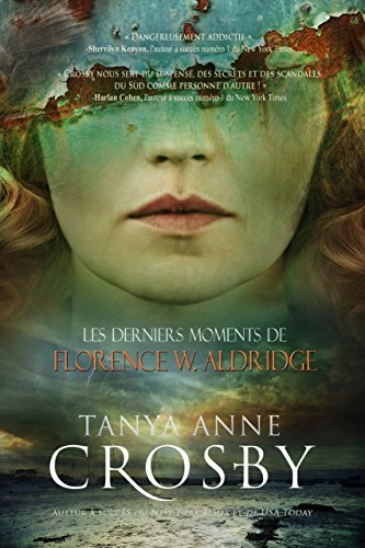Los momentos finales de Florence W. Aldridge (Misterios de Oyster Point 3) de Tanya Anne Crosby