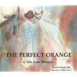 Perfect Orange: A Tale from Ethiopia (Toucan Tales)