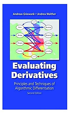 Evaluating Derivatives: Principles and Techniques of Algorithmic Differentiation, Second Edition (English Edition)