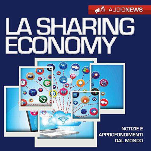 La sharing economy | Andrea Lattanzi Barcelò