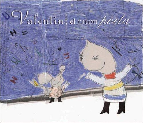 Valentín, el raton poeta por Artur Navarro