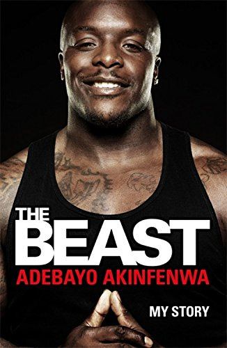 The Beast: My Story por Adebayo Akinfenwa