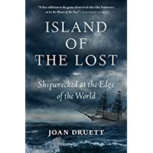 Island of the Lost: Shipwrecked at the Edge of the World (English Edition)