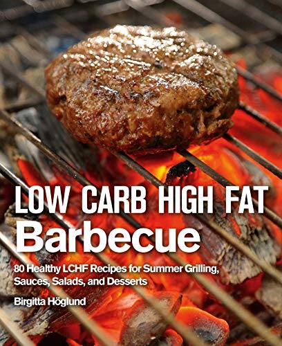 Cedar Plank Steak (Low Carb High Fat Barbecue: 80 Healthy LCHF Recipes for Summer Grilling, Sauces, Salads, and Desserts (English Edition))