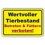 Wertvoller Tierbestand / Betreten und Füttern verboten - SCHILD / D-050 (30x20cm Schild)