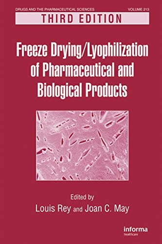Freeze-Drying/Lyophilization of Pharmaceutical and Biological Products (Drugs and the Pharmaceutical Sciences Book 206) (English Edition)