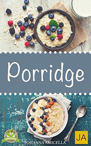 Energie-wasser-himbeere (Porridge - Einfache Rezepte für ein gesundes Frühstück voller Energie (Oatmeal, Haferbrei Kochbuch))
