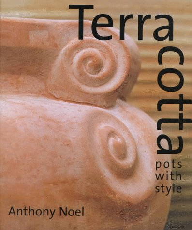 Terra Cotta: Pots With Style -