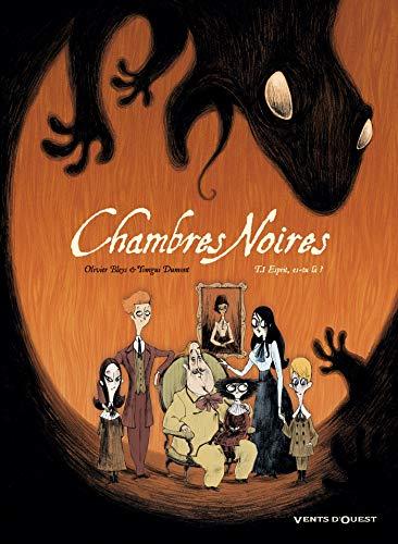Chambres Noires T01 : Esprit, es-tu là ? (French Edition)