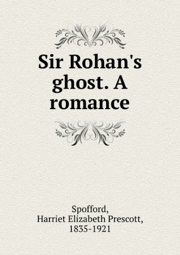 Sir Rohan's ghost. A romance (1860)
