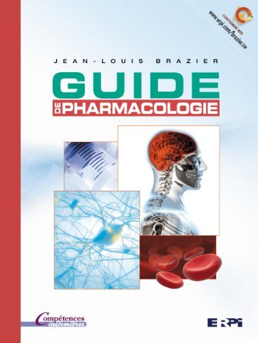 Guide de pharmacologie comp?tences inf. by Brazier Jean-Louis (June 03,2010)