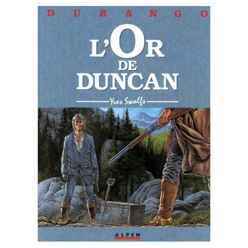 Durango, tome 9 : L'Or de duncan