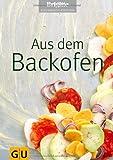 Aus dem Backofen (GU Brigitte Kochbuch Edition)