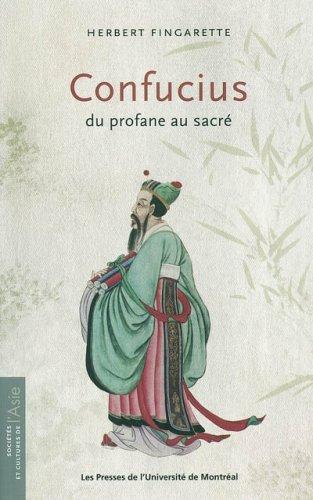 Confucius : Du profane au sacré par Herbert Fingarette