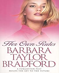 Her Own Rules by Barbara Taylor Bradford (2001-06-04)