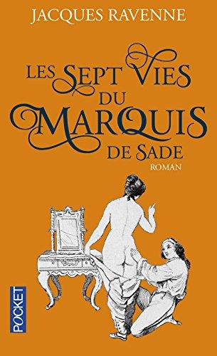 Les Sept Vies du Marquis de Sade