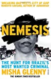 Nemesis: The Hunt for Brazil's Most Wanted Criminal