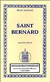 Saint Bernard, nouvelle édition