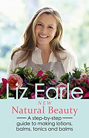 New Natural Beauty: A Step-by-step Guide to Making Lotions, Balms,