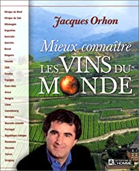 Mieux connaître les vins du monde