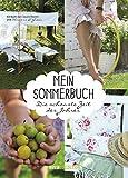 Mein Sommerbuch: Die schönste Zeit des Jahres