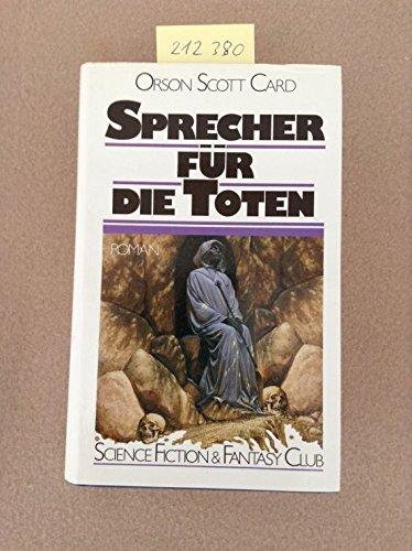Sprecher für die Toten : Science-fiction-Roman.