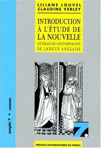 INTRODUCTION A L'ETUDE DE LA NOUVELLE. Littérature contemporaine de langue anglaise, 2ème édition