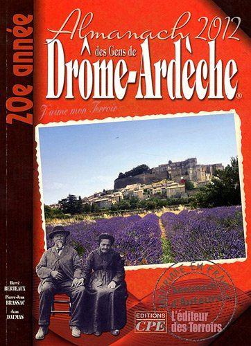 Almanach des gens de Drôme-Ardèche 2012