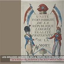 Les Grandes Marches De La République Française