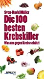 Die 100 besten Krebskiller (Amazon.de)