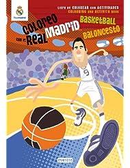Coloreo con el Real Madrid. Baloncesto - Basketball: Libro de colorear con actividades. Colouring and activity book (Real Madrid / Libros de colorear con actividades)