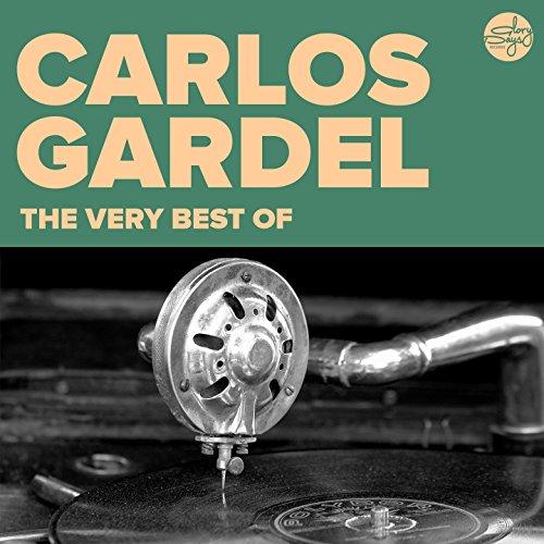 The Very Best Of (Carlos Gardel)