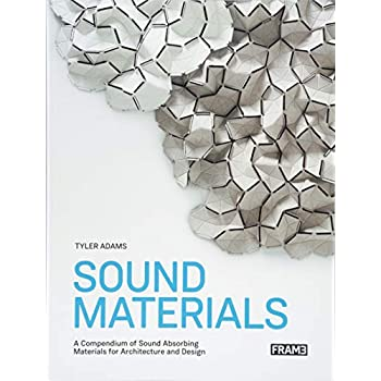 Sound Materials Innovative Sound-Absorbing Materials for Architecture and Design
