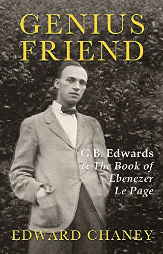 Genius Friend: G. B. Edwards and The Book of Ebenezer Le Page