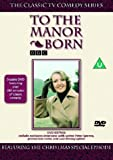 To the Manor Born [Import anglais]