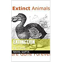 Extinction: By Comp (Animals Extinction Book 1) (English Edition)
