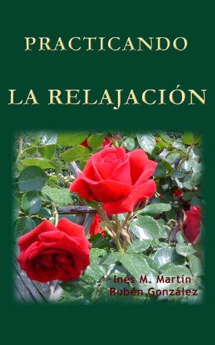 PRACTICANDO LA RELAJACIÓN por Rubén González