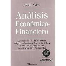 Análisis económico financiero: 20ª Edición (FINANZAS Y CONTABILIDAD)