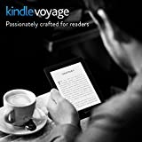 Kindle Voyage Wifi - 6' High-Resolution Display (300 ppi) with Adaptive Built-in Light and PagePress Sensors