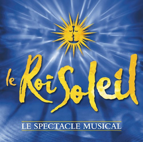 Le Roi Soleil (Highlights)