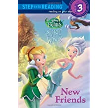 New Friends (Disney Fairies) (Step Into Reading - Level 3 - Quality)