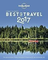 Lonely Planet Best in Travel 2017: Die spannendsten Trends, Reiseziele & Erlebnisse für das kommende Jahr (Lonely Planet Reiseführer Deutsch) hier kaufen