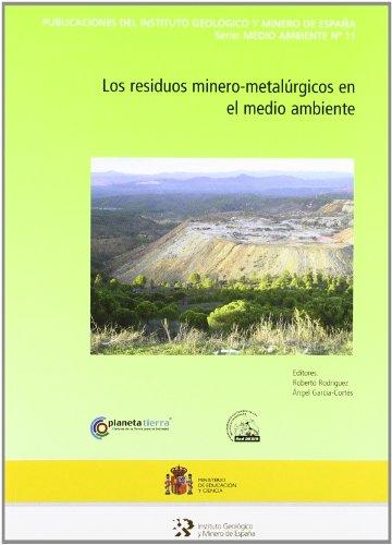 Los residuos minero-metalúrgicos en el medio ambiente por Rodriguez