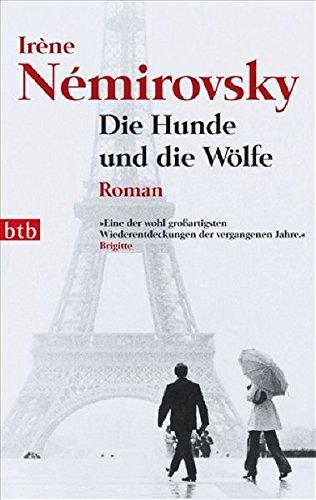 Die Hunde und die Wölfe: Roman