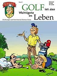 Errol - der Golfcomic. Golf ist das Wichtigste im Leben (Band 1) (Livre en allemand)