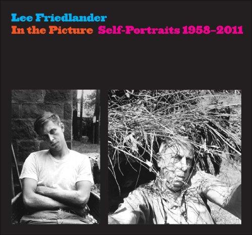 In the Picture: Self-Portraits, 1958-2011 por Lee Friedlander
