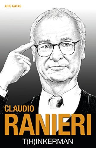 Claudio Ranieri: T(h)inkerman