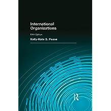 International Organizations: Pearson New International Edition CourseSmart eTextbook