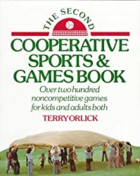 The Second Cooperative Sports and Games Book