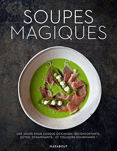 Soupes magiques par Nicole Pisani